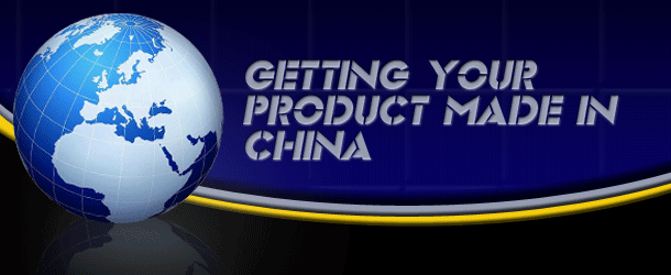 Getting Your Product Made in China